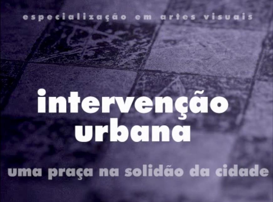 Vídeo – Intervenção Urbana